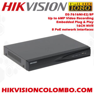 DS-7616NI-E2-8P-Embedded-Plug-&-Play-16-channel-NVR-Network-Video-Recorder-sale-in-Sri-Lanka-sale