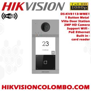 Hikvision DS-KV8113-WME1 - 1 Button Metal Villa Wireless Video Door Phone System - Sale Sri Lanka - Best Price from Hikvision Colombo